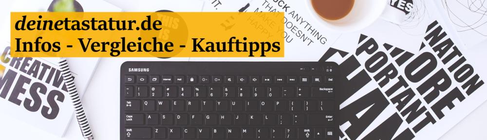 Tastatur kaufen leicht gemacht!